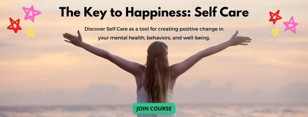 The Key to Happiness: Self Care