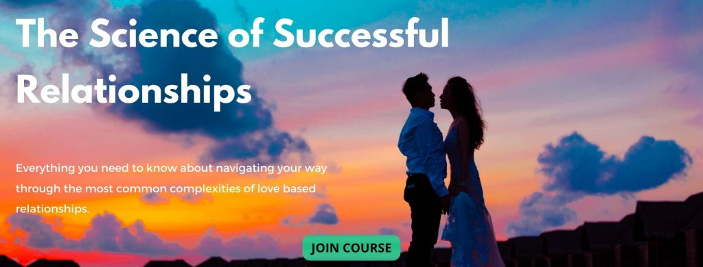 The Science of Successful Relationships